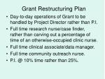 grant restructuring plan