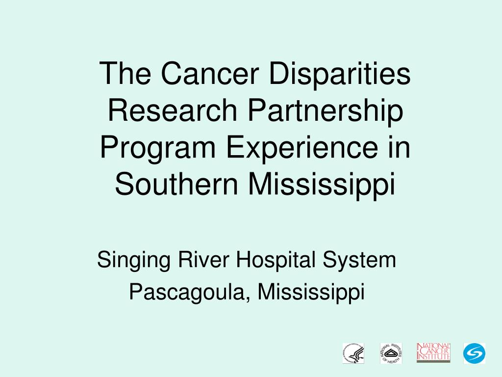 the cancer disparities research partnership program experience in southern mississippi l.