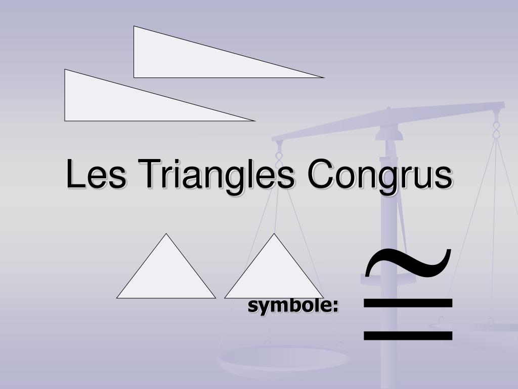 les triangles congrus l.