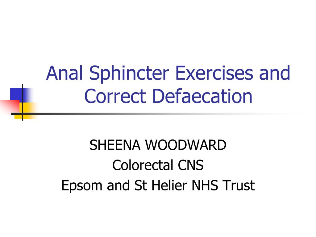 anal sphincter exercises and correct defaecation l.