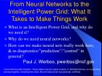 from neural networks to the intelligent power grid what it takes to make things work