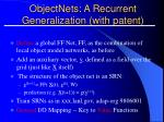 objectnets a recurrent generalization with patent