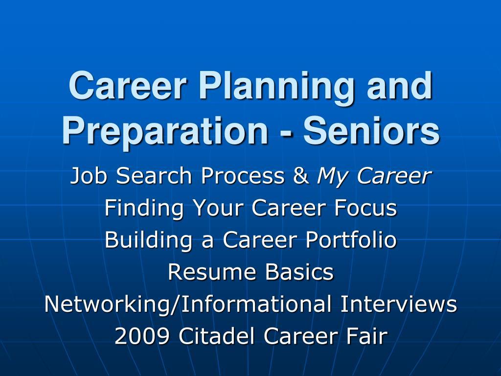 career planning and preparation seniors l.