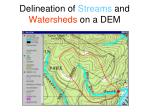 delineation of streams and watersheds on a dem