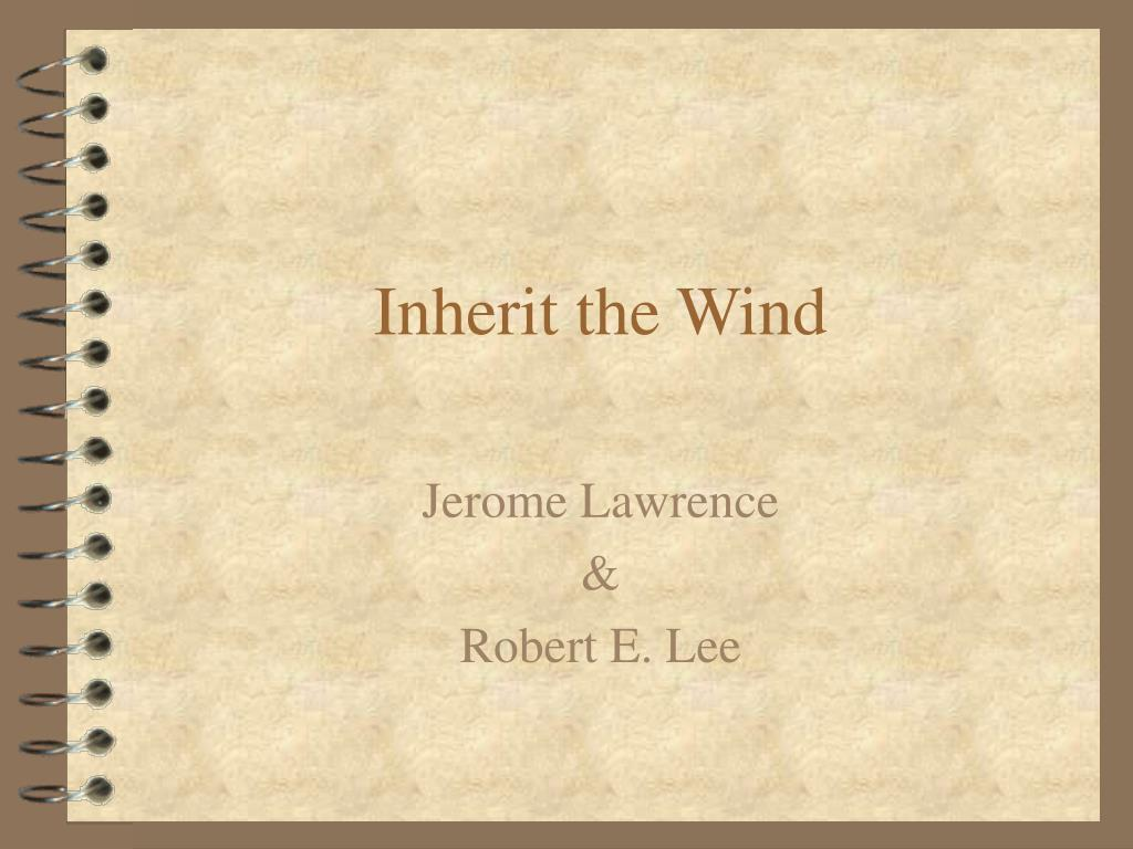 inherit the wind l.