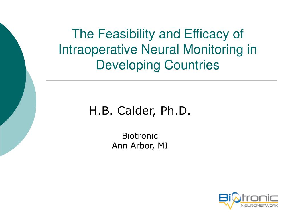 the feasibility and efficacy of intraoperative neural monitoring in developing countries l.