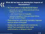 what did we learn on distribution impacts of liberalization