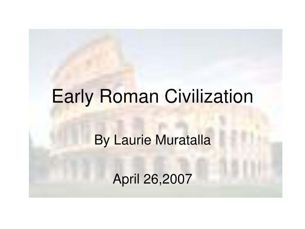 early roman civilization l.