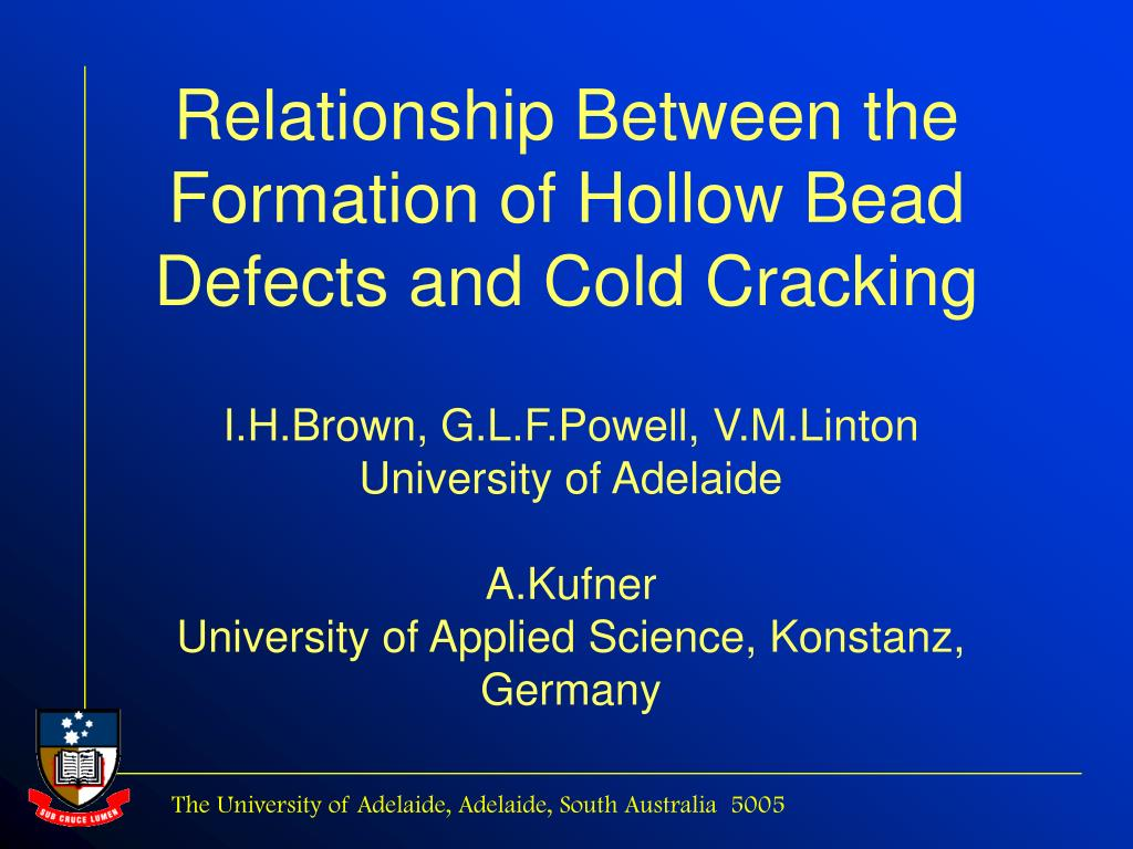 relationship between the formation of hollow bead defects and cold cracking l.