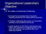 organizational leadership s objective