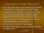 electronic or paper resume