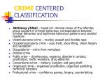 crime centered classification