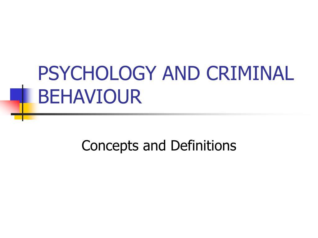 psychology and criminal behaviour l.