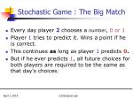 stochastic game the big match