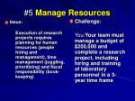 5 manage resources