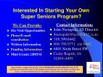 interested in starting your own super seniors program