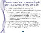 promotion of entrepreneurship self employment by dg empl 1
