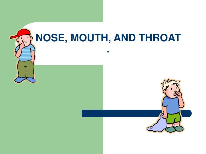 nose mouth and throat n.