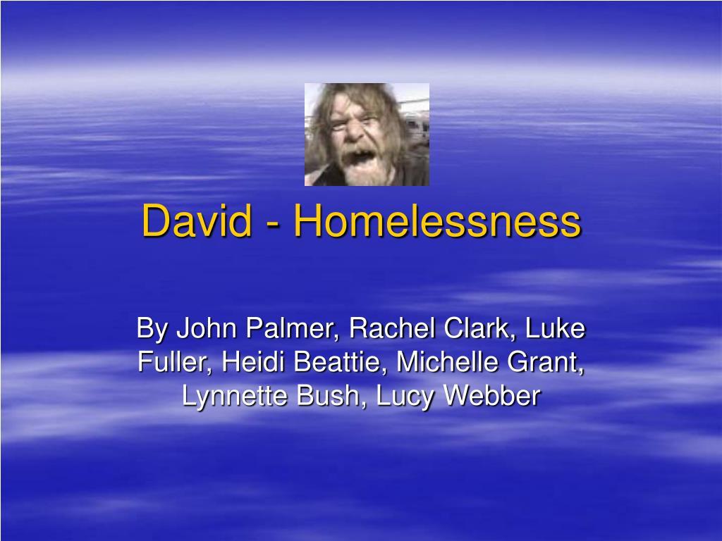 david homelessness l.