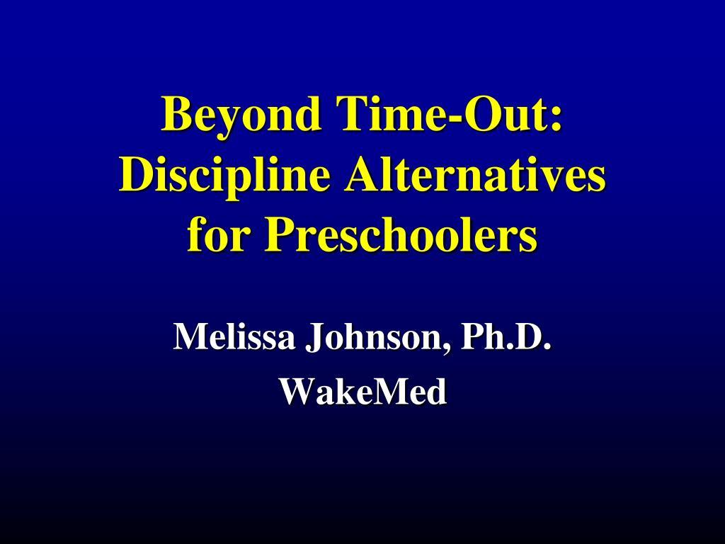 beyond time out discipline alternatives for preschoolers l.