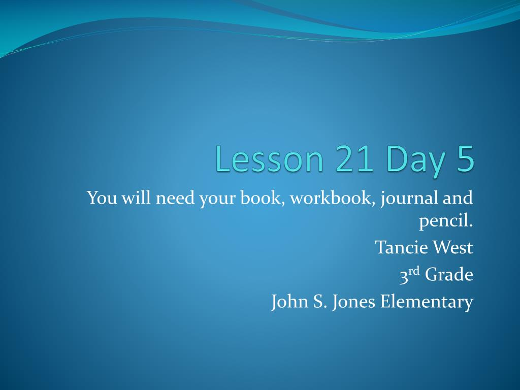 lesson 21 day 5 l.
