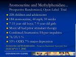 atomoxetine and methylphenidate prospective randomized open label trial