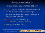 recommendation 3 make some recommendations