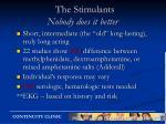 the stimulants nobody does it better