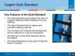 cogent gold standard