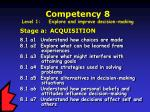 competency 8 level 1 explore and improve decision making