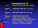 competency 8 level 1 explore and improve decision making22