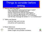 things to consider before writing