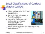legal classifications of carriers private carriers