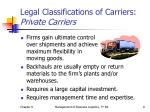 legal classifications of carriers private carriers9