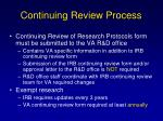 continuing review process