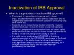 inactivation of irb approval