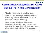 certification obligations for ceos and cfos civil certifications