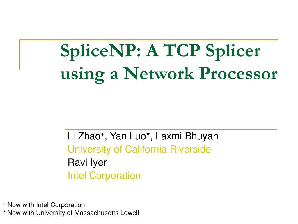 splicenp a tcp splicer using a network processor l.