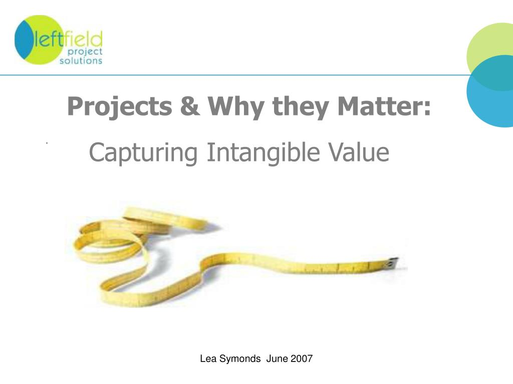 projects why they matter captur ing intangible value l.