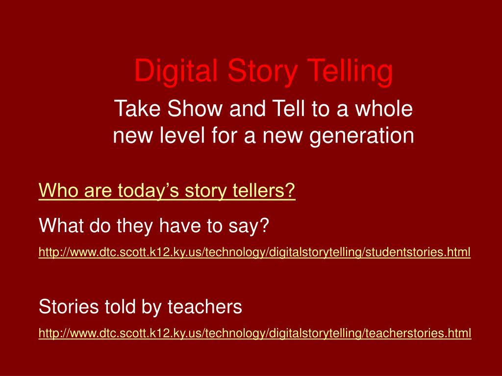 digital story telling l.