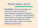 ethical issues cont d