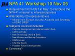 npa 41 workshop 10 nov 05