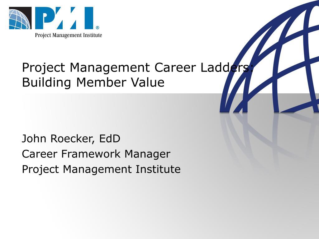 project management career ladders building member value l.