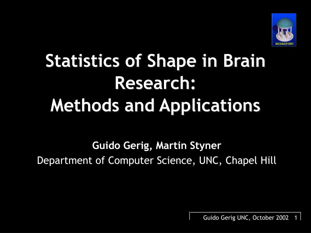 statistics of shape in brain research methods and applications l.
