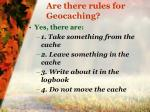 are there rules for geocaching