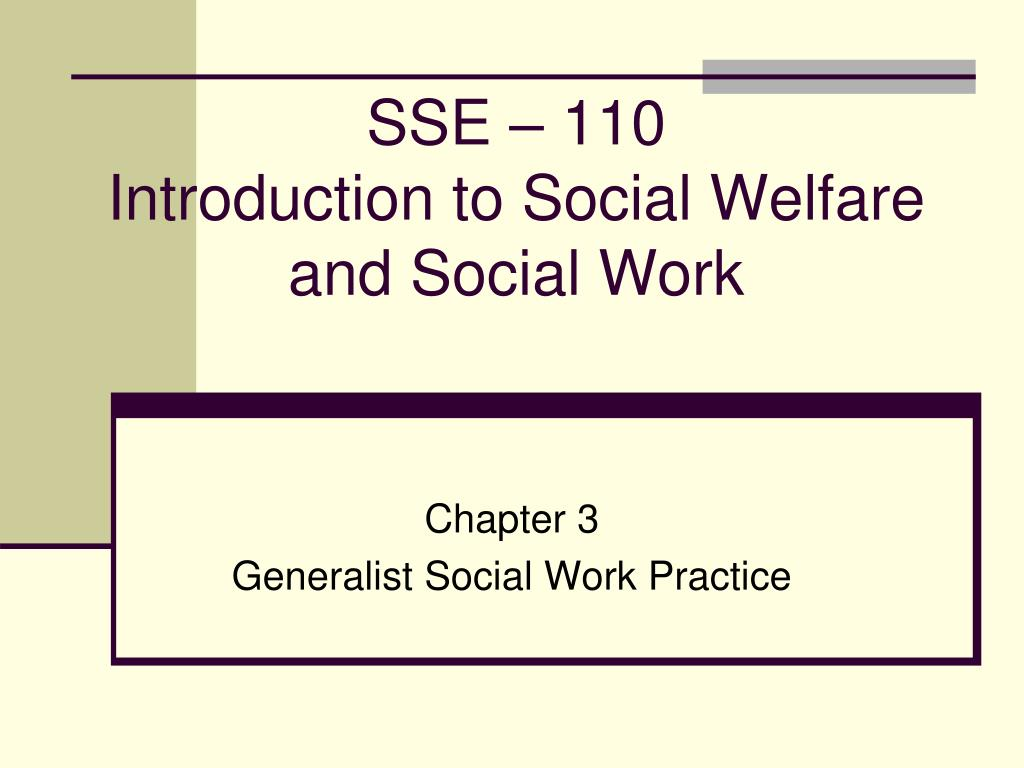 sse 110 introduction to social welfare and social work l.