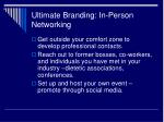 ultimate branding in person networking