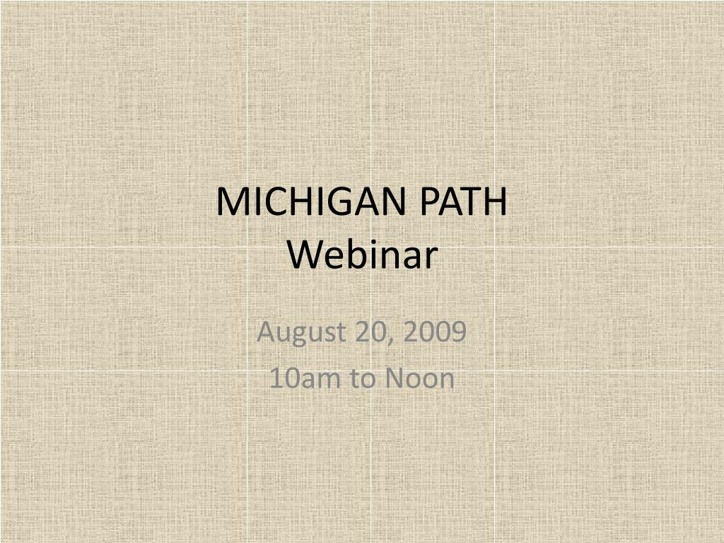 michigan path webinar l.