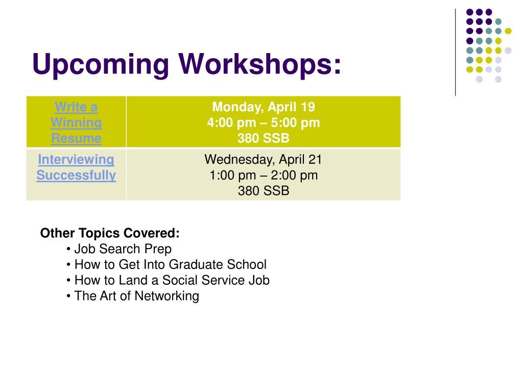 Upcoming Workshops: