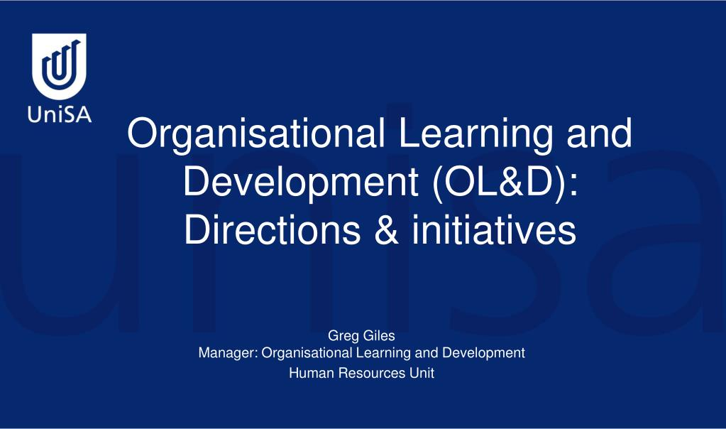 organisational learning and development ol d directions initiatives l.
